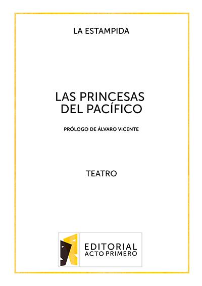 Libro de teatro Las Princesas del Pacífico